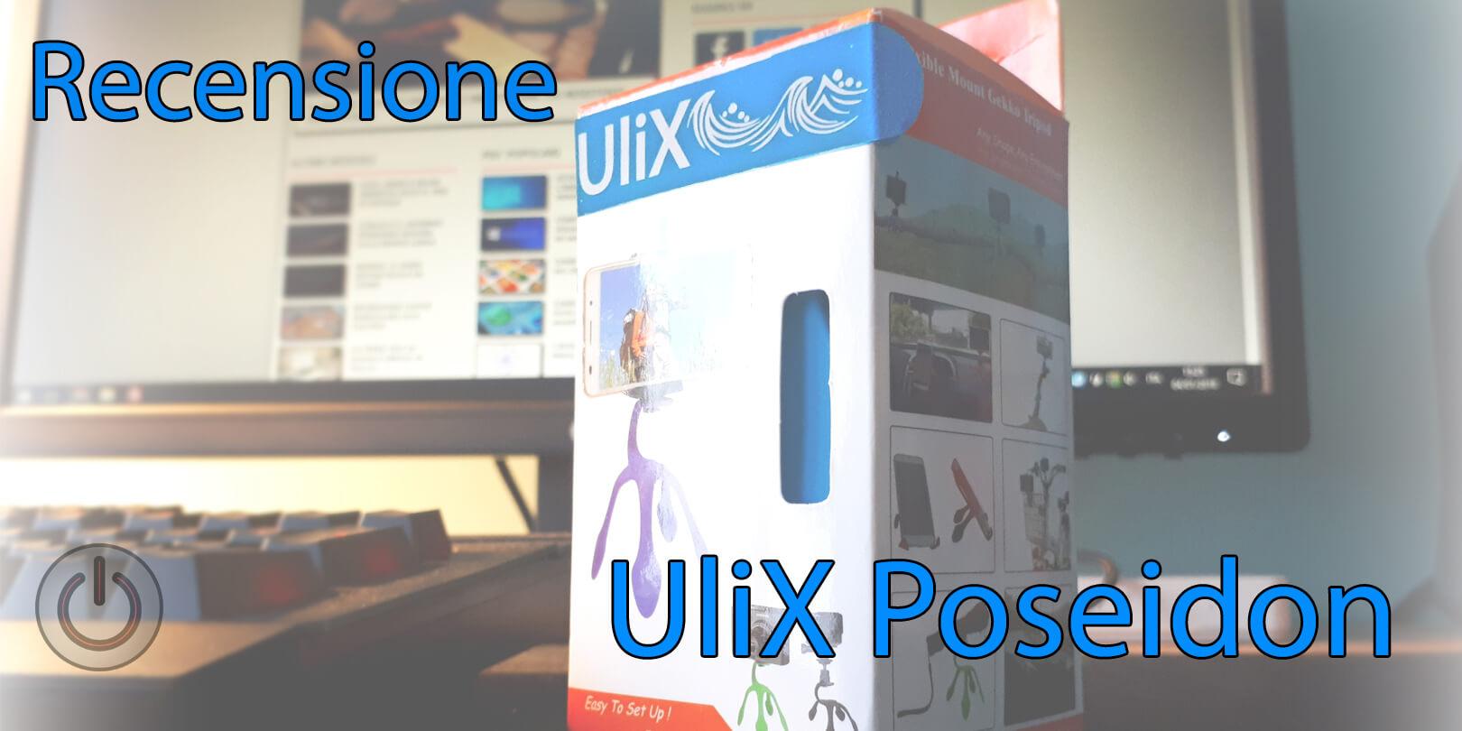 Recensione Ulix Poseidon – Supporto Universale
